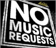 No Music Requests