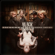 Black Debbath - Nå får det faen meg være rock (Akdemisk stoner-rock) Vinyl