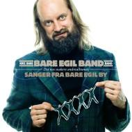 Sanger fra Bare Egil By - Det noe svakere andrealbumet