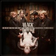 Black Debbath - Nå Får Det Faen Meg Være Rock (Akademisk Stoner-Rock)