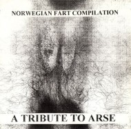 Norwegian Fart Compilation (A Tribute to Arse)